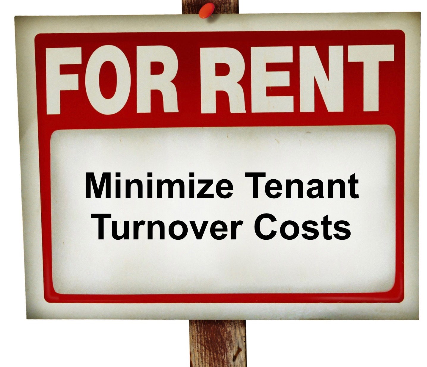How to minimize tenant turnover costs