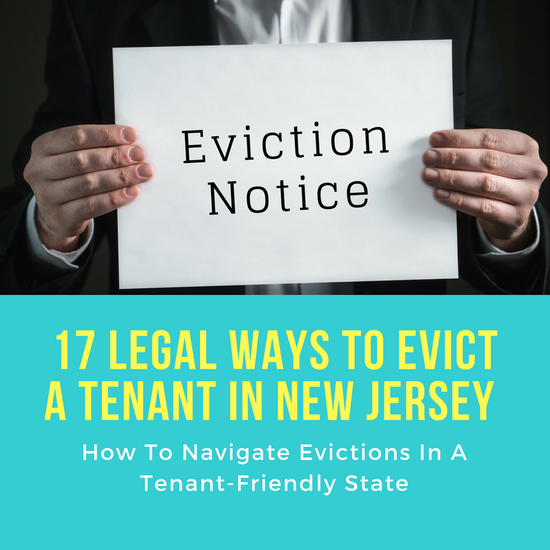17 Legal Ways To Evict A Tenant In New Jersey