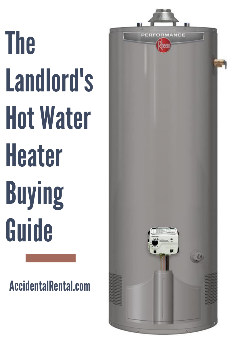 The Landlord S Hot Water Heater Ing Guide Accidental Al